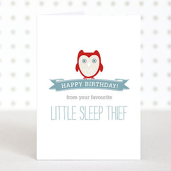 'Sleep Thief' Birthday Card