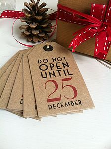 'Do Not Open Until 25 December' Gift Labels - gift tags & tokens