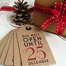 'Do Not Open Until 25 December' Gift Labels