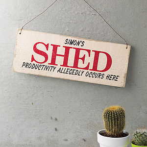 Personalised Vintage Style Shed Sign - birthday gifts