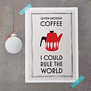 Retro Coffee Quote Print