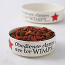 'Obedience Classes Are For Wimps' Dog Bowl