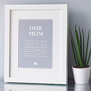 Personalised 'Our Mum' Print - gifts for mothers