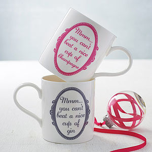 'You Can't Beat A Nice Cup Of…' Mug - best gifts under £20