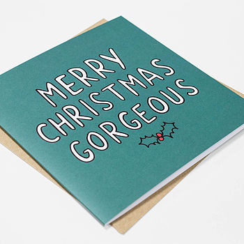 'Merry Christmas Gorgeous' Christmas Card