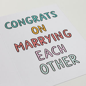 'Congrats On Marrying Each Other' Card - the guest edit rock n roll bride
