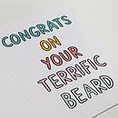 'Congrats On Your Terrific Beard' Card
