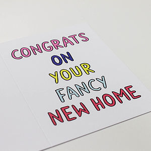 'Congrats On Your Fancy New Home' Card