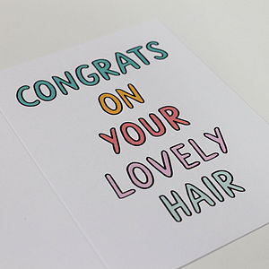 'Congrats On Your Lovely Hair' Card - humorous cards