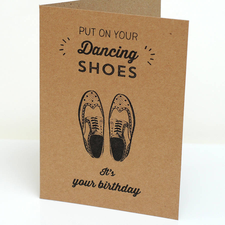 dancing brogues birthday card by papergravy  notonthehighstreet, Birthday card