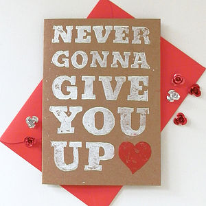 Never Gunna Give You Up Card