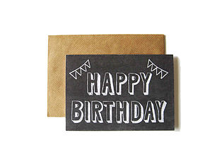 'Happy Birthday' Chalkboard Card - cards