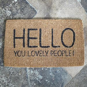 'Hello Lovely People' Doormat