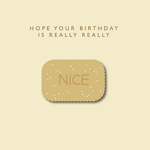 'Hope Your Birthday Is Really Nice' Card