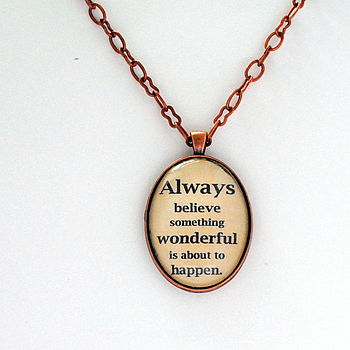 Inspirational Quote Believe Pendant