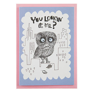 'You Lookin' At Me?' Googly Eyed Owl Card