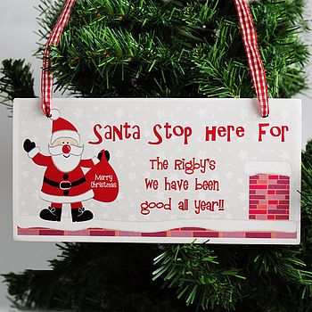 Personalised Santa Stop Here Christmas Sign