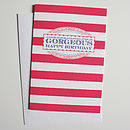 'Gorgeous' Happy Birthday Card