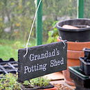 Sign for Grandad's Potting Shed in Engraved Slate