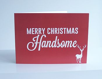 'Handsome' Christmas Card