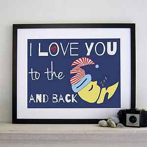 'I Love You To The Moon And Back' Print - posters & prints