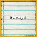 Always Little Art Print
