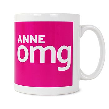 'Omg' Personalised Slogan Mug