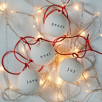 Love, Peace, Noel And Joy Ceramic Baubles
