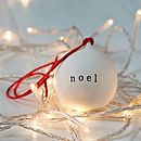 Noel Ceramic Christmas Bauble