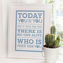 'Today You Are You' Dr Seuss Print