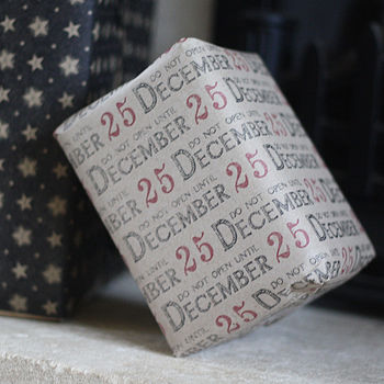 Do Not Open Before 25 December Wrapping Paper Roll