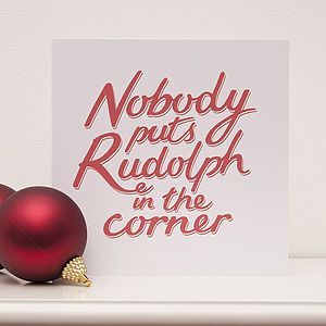 Nobody Puts Rudolph Christmas Card