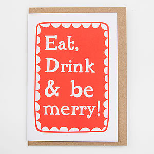 'Eat Drink And Be Merry' Card - christmas sale