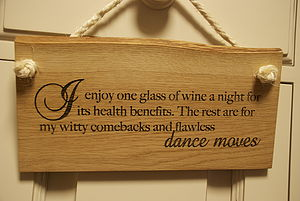 'I Enjoy One Glass Of Wine…' Sign - outdoor decorations