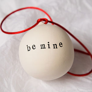 Be Mine Ceramic Christmas Bauble