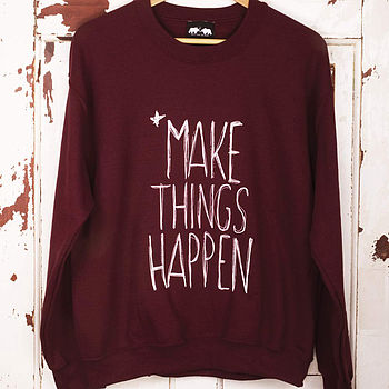Make Things Happen Jumper
