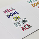 Well Done On Being Ace Card
