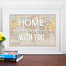 'Home Is Wherever..' World Map Print