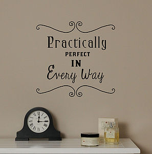 'Practically Perfect' Wall Sticker - wall stickers