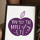 'Apple Of My Eye' Print