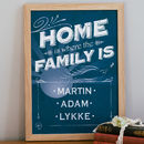 Medium navy blue Personalised Home Is Where The Family Is Print