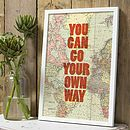 'You Can Go You Own Way' Graphic Print