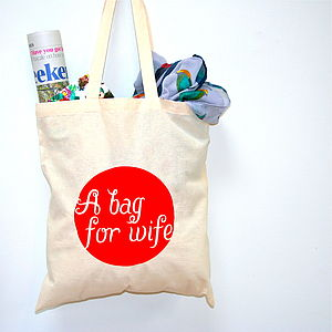 'A Bag For Wife' Printed Tote Bag