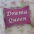 'Drama Queen' Handmade Cushion