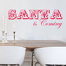 'Santa Is Coming' Wall Sticker
