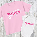 Personalised 'Sister' T Shirt And Baby Grow