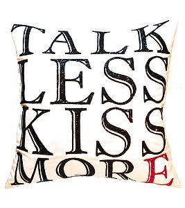 Talk Less Kiss More, Luxury Cushion - cushions