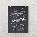 'To The Moon And Back' Print