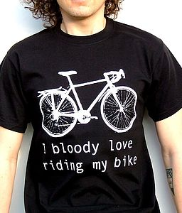 'Bloody Love Riding My Bike' T Shirt - gifts for cyclists