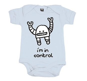 'I'm in control' Babygrow